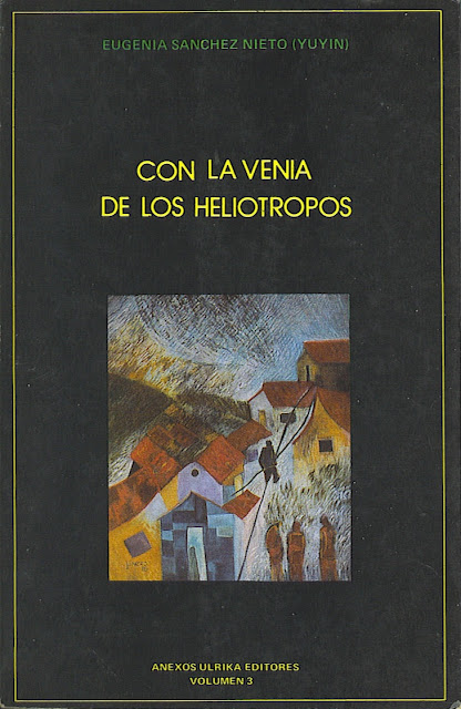 Poemas del libro Con La Venia De Los Heliotropos /Eugenia Sánchez Nieto