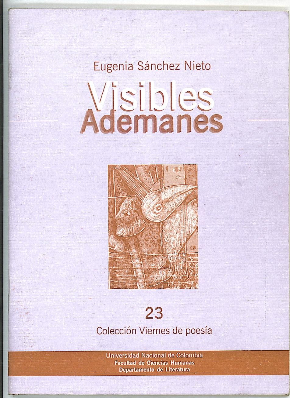 Poemas del Cuaderno Visibles Ademanes / Eugenia Sánchez Nieto