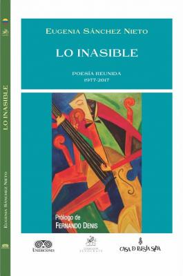 Lo Inasible - Eugenia SánchezNieto - Prólogo de Fernando Denis